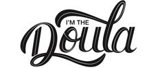 """Doulas love coffee and that coffee just might taste better in a white 11oz coffee mug that says """"I'm the Doula""""."""