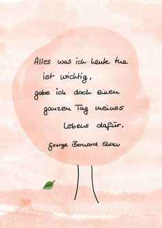 {happy write} One day of my life - All For Garden Yoga Quotes, Art Quotes, Funny Quotes, Inspirational Quotes, Quote Art, German Words, Garden Quotes, Garden Sayings, My Poetry