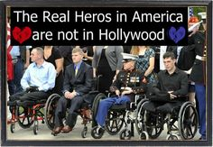 Real heroes are NOT Hollywood celebrities. They are normal every day people who desire to fight to keep us free no matter what...