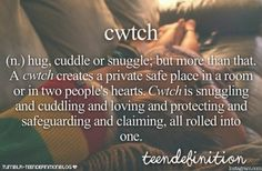 cwtch (welsh): hug, cuddle or snuggle; A cwtch creates a private safe place in a room or in two people´s hearts. Cwtch is snuggling and cuddling and loving and protecting and safeguarding and claiming, all rolled into one. Gemini And Aquarius, Capricorn Quotes, Snuggling Couple, Cuddling, Romantic Words, Romantic Couples, Future Life Quotes, Cuddle Quotes, Welsh Words