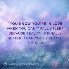 #soulmate #quote from Dr. Seuss. http://facebook.com/21daysoulmate