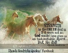 Strength is the truth about us~Artist: Jen Page  4himpaintings.com Rhonda Hendricks Quotes/ Facebook Horse Pictures, Awakening, Positive Quotes, Believe, This Is Us, Blessed, Strength, Positivity, Horses