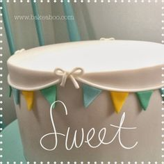 bake-a-boo: bake-a-tip day: how I make fondant bunting
