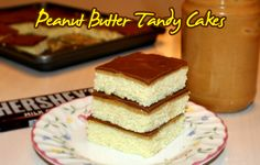 Tandy Cakes -  Peanut butter, chocolate and cake, yum!  Like TastyKake but better.