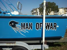 MAN O WAR Boat names in Dunedin Florida. By Doug Rohloff Art Attack Signs and Designs Visit www.AttackArtist.com 727-742-6162