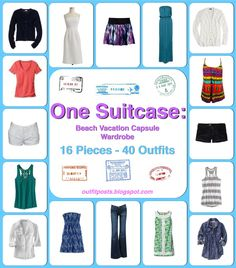 Outfit Posts: one suitcase: beach vacation capsule wardrobe.  I need to have this wardrobe   next time I travel!