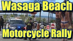 The Annual Wasaga Beach Motorcycle Rally was a hit this year, way more than doubled the turnout for last years event on the Saturday. Wasaga Beach, Motorcycle Rallies, Rally