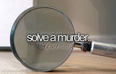 Solve a murder