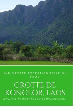 Tu veux visiter une immense grotte au Laos, le tout dans un environnement à couper le souffle?  La grotte de Konglor est à ne pas manquer #konglor #grotte #laos #voyage Laos, Destinations, Immense, Souffle, Mountains, Nature, Travel, Rainy Season, Paradise On Earth