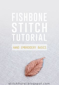 Fishbone stitch how to and tips
