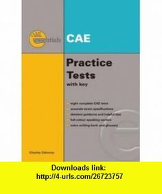 Exam Essentials CAE Practice Tests (9781424028276) Charles Osborne , ISBN-10: 1424028272 , ISBN-13: 978-1424028276 , , tutorials , pdf , ebook , torrent , downloads , rapidshare , filesonic , hotfile , megaupload , fileserve