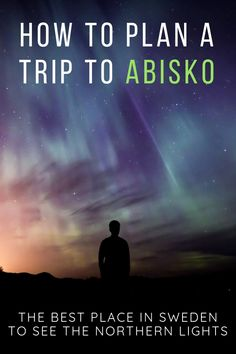 Everything you need to know to plan to visit Abisko in winter - where the best spots to see the Northern lights in Abisko are, how to get to Abisko, how much it will cost to travel Abisko, and how long you should spend in Abisko Finland Travel, Denmark Travel, Norway Travel, Northern Lights Sweden, See The Northern Lights, Vacations To Go, Vacation Destinations, Iceland Travel Tips, Travel