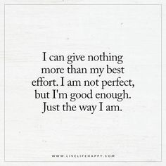 I can give nothing more than my best