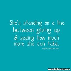 giving up picture quotes | pictures tribal love quote shes standing on the line between giving up ...