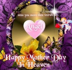 I miss you mom poems 2016 mom in heaven poems from daughter son on mothers day.Mommy heaven poems for kids who miss their mommy badly sayings quotes wishes. Mom In Heaven Quotes, Mother's Day In Heaven, Mother In Heaven, Heaven Poems, Birthday Wishes For Mother, Mother Day Wishes, Happy Birthday Wishes, Happy Mothers Day Pictures, Happy Mother Day Quotes