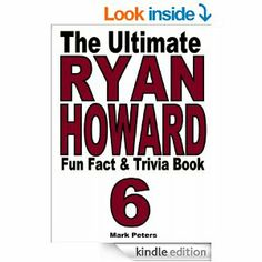 Amazon.com: The Ultimate Ryan Howard Fun Fact And Trivia Book eBook: Mark Peters: Kindle Store
