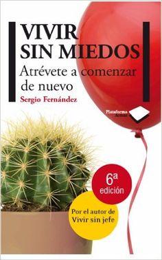Vivir sin miedos (Actual) eBook: Sergio Fernández: Amazon.es: Tienda Kindle
