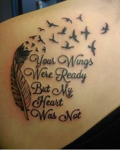 Love this Tatoo! I've seen the feather and birds Tatoo before, but I love the saying! Feather Tattoos, Love Tattoos, Beautiful Tattoos, Body Art Tattoos, Tattoos For Women, Small Tattoos, Tatoos, Heart Tattoos, Rip Tattoos For Mom