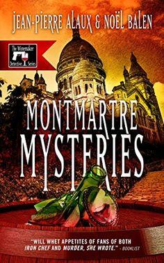 Montmartre Mysteries (Winemaker Detective) by Jean-Pierre Alaux  NetGalley ARC