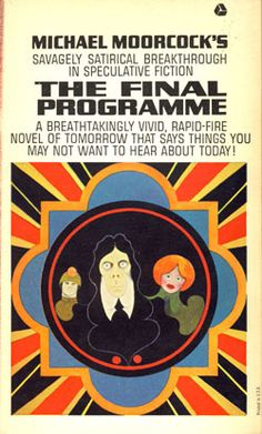 The Final Programme by Michael Moorcock