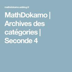 MathDokamo | Archives des catégories | Seconde 4