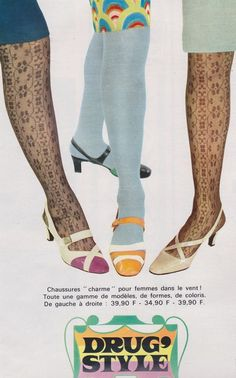 "1967 - Bata shoes. Drug style?! I don't know about the ""Drug Style"" but I remember my mother wearing patterned hose similar to these."