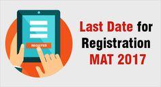MBAUniverse: MAT 2017 - Last Chance for MAT Registration...Hurr...
