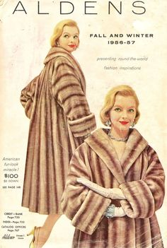 Aldens Catalog from Selling the girls on how to buy their own fur coat on the layaway plan! Vintage Fur, Vintage Glamour, Vintage Shops, Vintage Ladies, Fur Fashion, Couture Fashion, Ladies Fashion, Winter Wedding Fur, Vintage Outfits