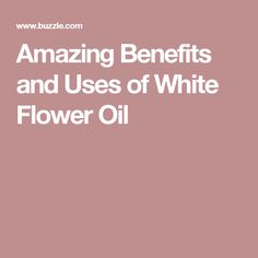 From decongesting blocked sinuses to soothing aching muscles and amazing benefits and uses of white flower oil mightylinksfo Image collections