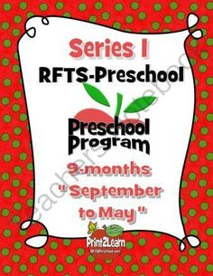 RFTS-Preschool (Early Learning PreK Program Package) September - May = 9 months of teaching materials.  1398 Pages total. Includes complete monthly lesson plans and printables for September through May.  Plan out your learning environment for the fall and
