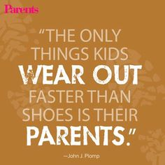 The only #parenting #quote