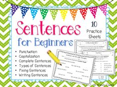 Sentences for Beginners set of 10 practice sheets. Punctuation, complete sentences, types of sentences, writing sentences, fixing sentences. Teaching Skills, Teaching Grammar, Grammar Lessons, Teaching Writing, Teaching Ideas, Work On Writing, Kids Writing, Writing Ideas, Writing Sentences