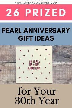 26 Prized Pearl Anniversary Gift Ideas for Your 30th Year | Love & Lavender