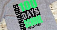 100 Days of School Survivor Shirt with Free Silhouette Cut File - My Paper Craze