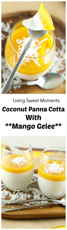 Coconut Panna Cotta With Mango Gelee Recipe - Delicious and creamy coconut panna cotta topped with tropical mango gelee for a fun and easy summer dessert. love it! More on livingsweetmoments.com