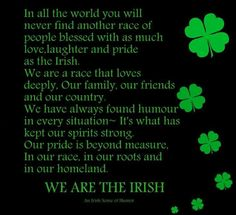 Irish Saying: In all the world you will never find another race of people.WE ARE THE IRISH Irish Quotes, Irish Sayings, Irish American, American Women, American Art, American History, Love Ireland, Irish Eyes Are Smiling, Irish Pride