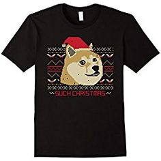 Men's Such Christmas - Funny Doge T-Shirt Medium Black Christmas Dog, Christmas Humor, Doge T Shirt, Funny Doge, Mans Best Friend, Nice Tops, Dachshund, Dog Lovers, Dogs