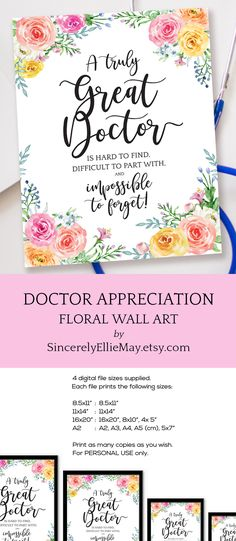 Doctor appreciation floral wall art gift for that special and gifted female doctor #female #doctor #gifted #appreciation #printable