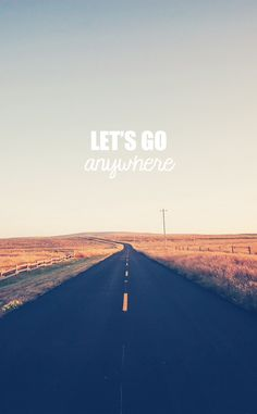 Go Anywhere Road iPhone 6 wallpaper Wallpaper Travel, Wallpaper Downloads, Cool Wallpaper, Mobile Wallpaper, Hipster Wallpaper, Hd Wallpaper Android, Cellphone Wallpaper, Phone Backgrounds, Wallpaper Backgrounds
