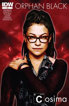 Orphan Black #4 #IDW #OrphanBlack Release Date: 6/24/2015