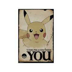Pokemon- Pikachu Needs You Poster ($9.99) ❤ liked on Polyvore featuring home, home decor, wall art and pokemon poster