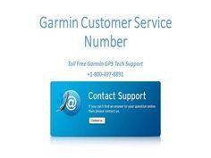 Garmin Customer Service Number   - 1 800 497 8991 by laracraft via authorSTREAM