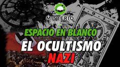 Programa #EspacioEnBlanco - #ElOcultismoNazi - http://www.misterioyconspiracion.com/espacio-blanco-ocultismo-nazi/