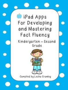 Here is a list of 43 iPad apps that develop and help student master fact fluency.  This list is for addition and subtraction and targets Kindergarten through Second Grade.    iPad, apps, addition drills, subtraction drills, center ideas, tablets