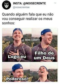 Raiai! Logo eu, filha D'Ele☝️♥️ Funny Memes, Jokes, Memes Status, Jesus Freak, God Jesus, God Is Good, Gods Love, Jesus Loves Me, Lol