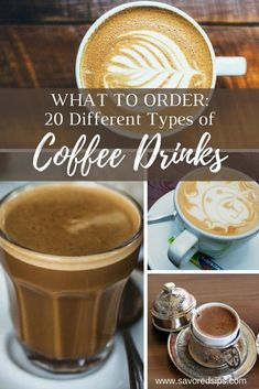 20 Different Types of Coffee Drinks to Order Around the World