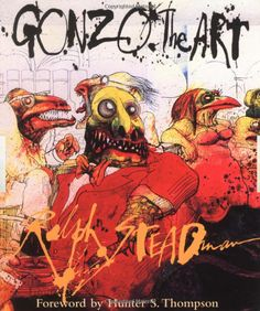 Ralph Steadman. Any of his will do