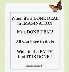 DONE DEAL! ~Neville Goddard