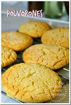 Polvorones, and easy Mexican cookies. I am sure you have all the ingredients at home. Flour, shortening, sugar... the basics.  Enjoy! www.mexicoinmykitchen.com