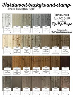 New & improved, UPDATED for Stampin' Up!'s TIP TOP TAUPE, Hardwood colour reference chart from www.thepapercaper.com.au